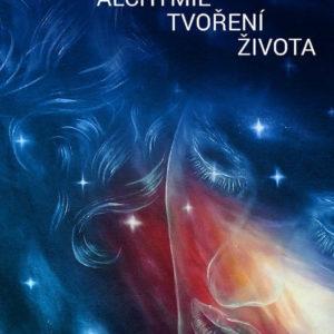 přední strana knihy Alchymie tvoření života